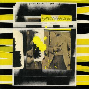 GUIDED BY VOICES - Warp & Woof