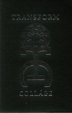 TRANSFORM COLLAGE - Hymns To Despair