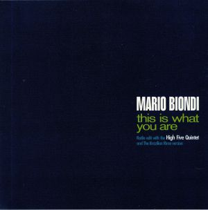 BIONDI, Mario - This Is What You Are