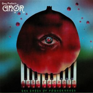 ANOR - The Taste Of Pomegranate (reissue)