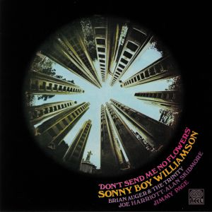 SONNY BOY WILLIAMSON - Don't Send Me No Flowers (Record Store Day 2019)