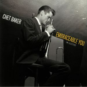 BAKER, Chet - Embraceable You