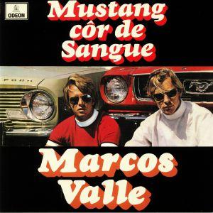 VALLE, Marcos - Mustang Cor De Sangue