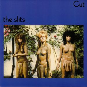 SLITS, The - Cut (reissue)