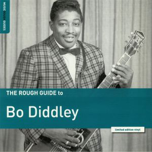 DIDDLEY, Bo - The Rough Guide To Bo Diddley