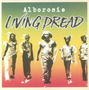 ALBOROSIE - Living Dread (Deluxe Edition)