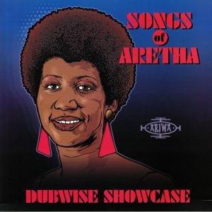 VARIOUS - Songs Of Aretha: Dubwise Showcase