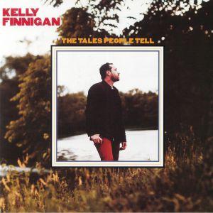 FINNIGAN, Kelly - The Tales People Tell
