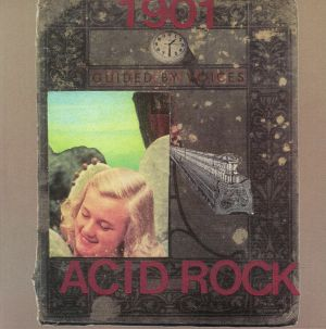GUIDED BY VOICES - 1901 Acid Rock