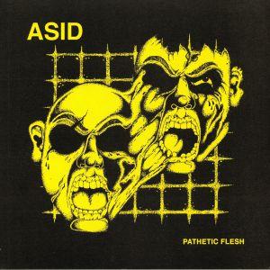ASID - Pathetic Flesh