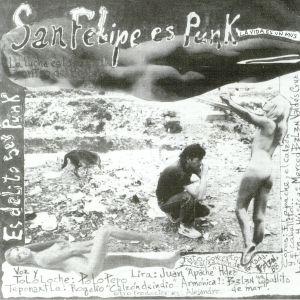 POLO PEPO Y SOCIEDAD CORRUPTA - San Felipe Es Punk (reissue)