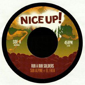 SUB ALPINE - Rub A Dub Soldiers