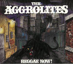 AGGROLITES, The - Reggae Now!