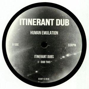 ITINERANT DUBS - Human Emulation