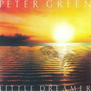 GREEN, Peter - Little Dreamer
