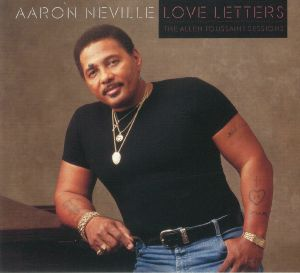 NEVILLE, Aaron - Love Letters: The Allen Toussaint Sessions