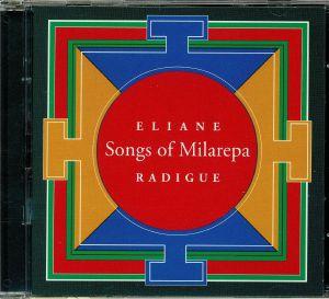 RADIQUE, Elaine - Songs of Milarepa