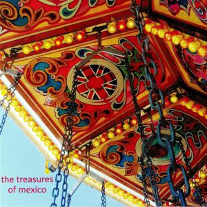 TREASURES OF MEXICO, The - The Last Thing