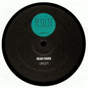 DEAD FADER - Opacity (HVL mix)
