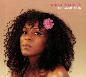 CHARLES, Tanika - The Gumption