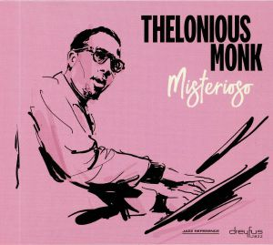 MONK, Thelonious - Misterioso
