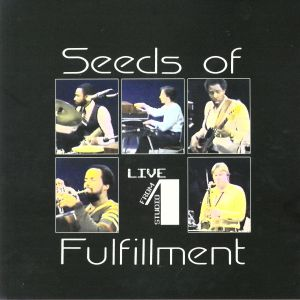 SEEDS OF FULFILLMENT - Live From Studio 1 (reissue)