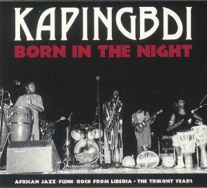 KAPINGBDI - Born In The Night