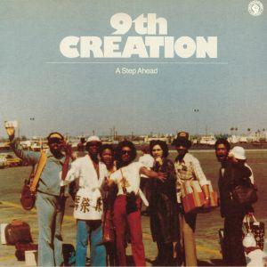 9TH CREATION - A Step Ahead (reissue)