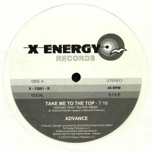 ADVANCE - Take Me To The Top (Michael Gray remixes)