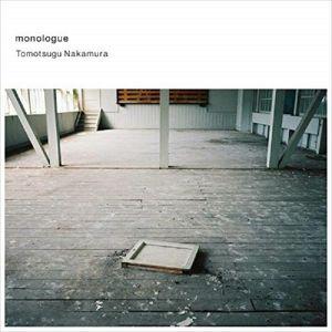 NAKMAURA, Tomotsugu - Monologue