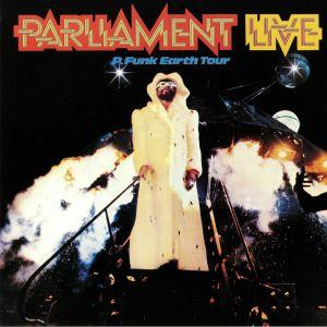 PARLIAMENT - Parliament Live/P Funk Earth Tour