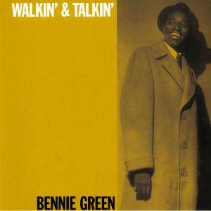 GREEN, Bernie - Walkin & Talkin