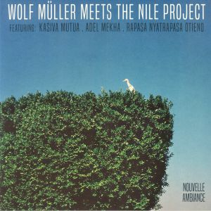 MULLER, Wolf/THE NILE PROJECT - Wolf Muller Meets The Nile Project EP