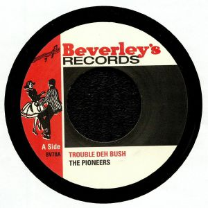 PIONEERS, The - Trouble Deh Bush