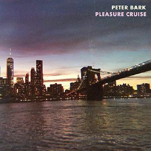 BARK, Peter - Pleasure Cruise