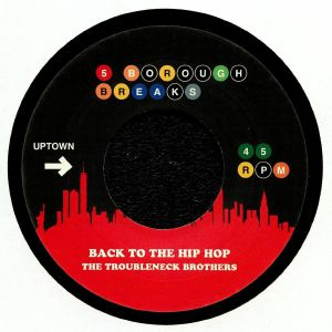 TROUBLENECK BROTHERS, The/LES McCANN - Back To The Hip Hop