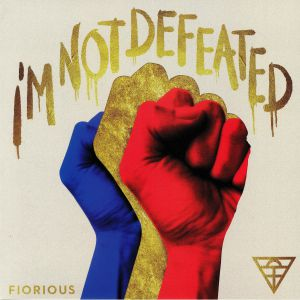 FIOROUS - I'm Not Defeated