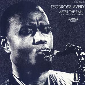 TEODROSS, Avery - After The Rain: A Night for Coltrane