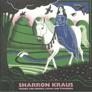 KRAUS, Sharron - Friends & Enemies: Lovers & Strangers
