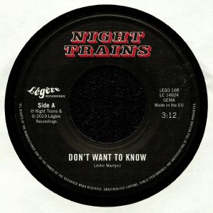 NIGHT TRAINS - Don't Want To Know
