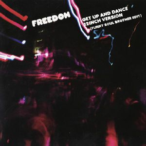 FREEDOM - Get Up & Dance (Record Store Day 2019)