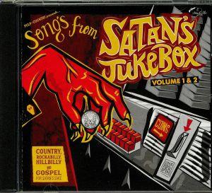 VARIOUS - Songs From Satan's Jukebox Volume 1&2
