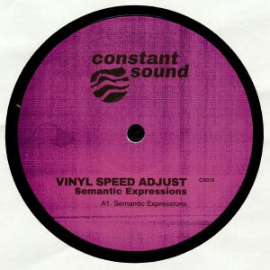 VINYL SPEED ADJUST - Semantic Expressions (Mike Shannon & DoubtingThomas mixes)
