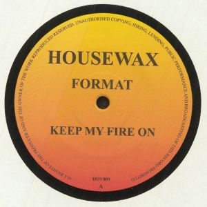 FORMAT - Keep My Fire On