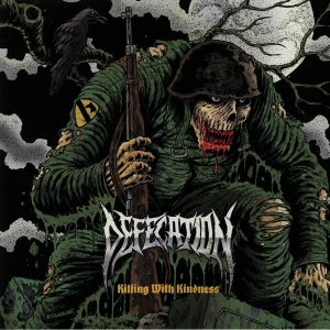 DEFECATION - Killing With Kindness