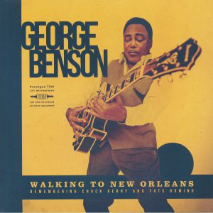 BENSON, George - Walking To New Orleans: Remembering Chuck Berry & Fats Domino