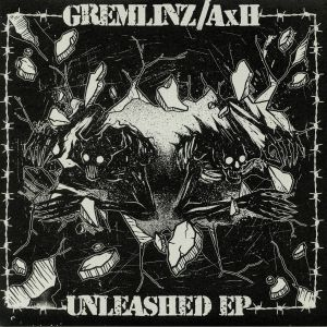 GREMLINZ/AXH - Unleashed EP