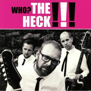 HECK, The - Who? The Heck