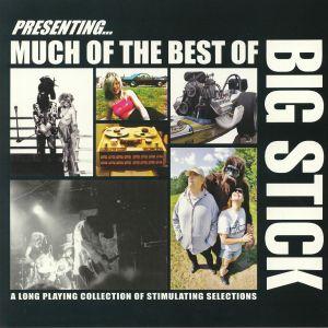 BIG STICK - Much Of The Best Of Big Stick