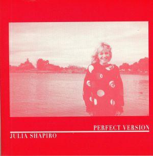 SHAPIRO, Julia - Perfect Version
